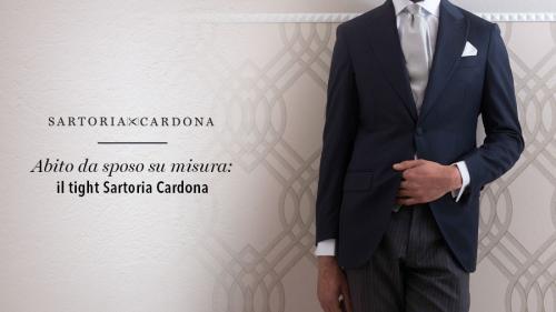 ABITO DA SPOSO SU MISURA: IL TIGHT SARTORIA CARDONA